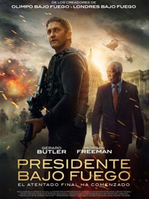 Poster de:1 PRESIDENTE BAJO FUEGO